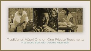 Traditional Maori One on One Private Treatments @ The Sound Temple