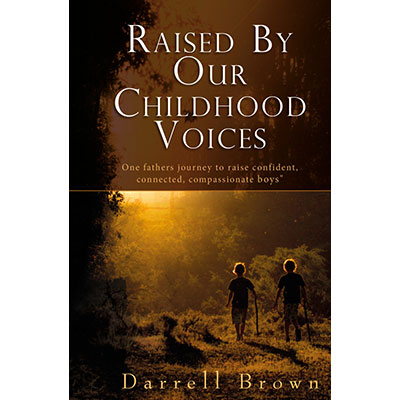 Raised By Our Childhood Voices
