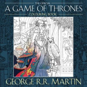 Game of Thrones Colouring Book