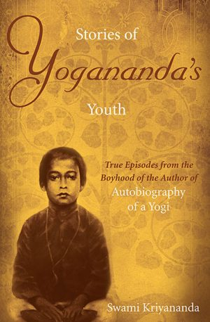 Stories of Yogananda's Youth