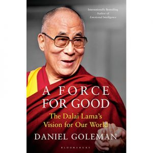 A Force for Good : The Dalai Lama's Vision for Our World