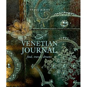 Venetian Journal by Tessa Kiros