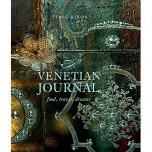 Venetian Journal by Tessa Kiros