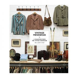 Vintage Menswear Authors: Roy Luckett , Douglas Gunn