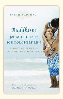 Buddhism for Mothers of School Children