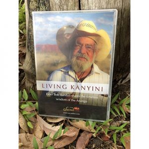 Living Kanyini - Bob Randall