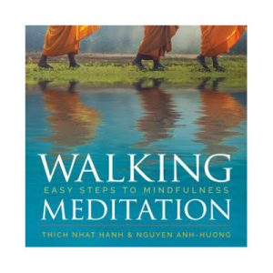 Walking Meditation Easy Steps to Mindfulness