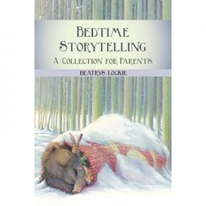 Bedtime Storytelling A Collection for Parents