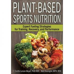 Plant-Based Sports Nutrition Expert fueling strategies for training, recovery, and performance