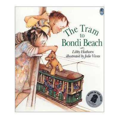 The Tram to Bondi Beach - Australian Children Classics