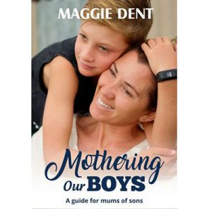 Mothering Our Boys A Guide for Mums of Sons