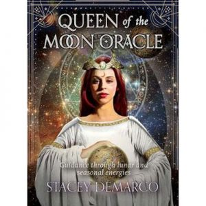 Queen of the Moon Oracle Guidance through lunar and seasonal energies