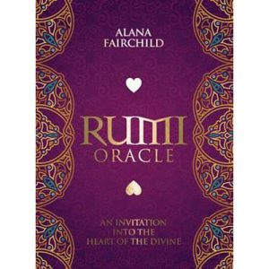 Rumi Oracle Deck An Invitation into the Heart of the Divine