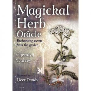 Magickal Herb Oracle Enchanting Secrets From the Garden