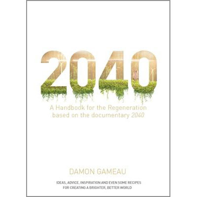 2040 : A Handbook for the Regeneration