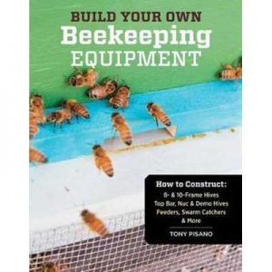 Build Your Own Beekeeping Equipment