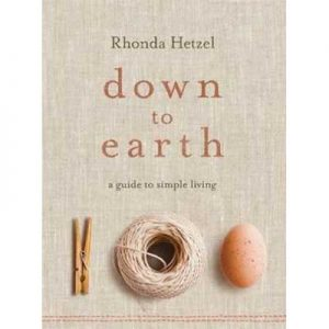 Down to Earth A Guide to Simple Living