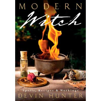 Modern Witch Spells, Recipes, and Workings