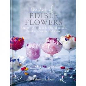 The Art of Edible Flowers