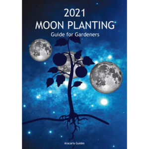 2021 Moon Planting Guide