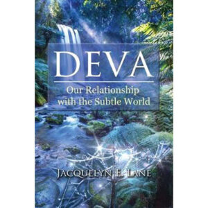 Deva Our Relationship with the Subtle World
