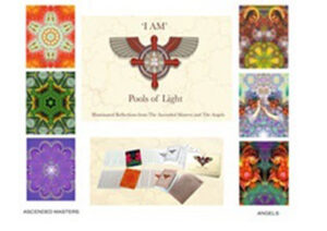 I am Pools of Light - Illuminated Reflections from the Ascended Masters and Angels