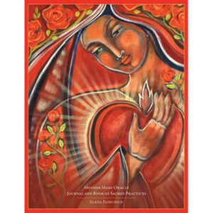 Mother Mary Oracle Journal & Book Of Sacred Practices